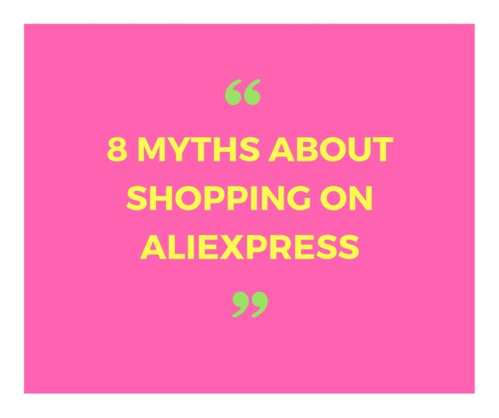 8-myths-about-shopping-on-aliexpress