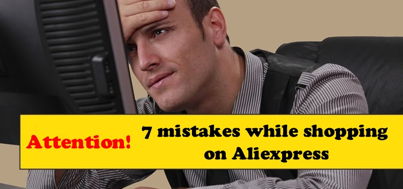 7-mistakes-shopping-on-aliexpress-tutorial