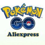 Pokémon GO on Aliexpress – 11 FAVORITE TIPS from CHINA