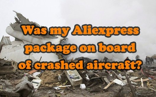 was my aliexpress package on crashed aircraft