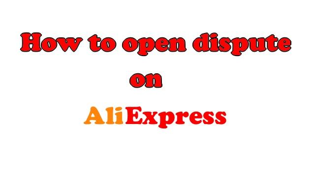 How to open dispute Aliexpress ENG