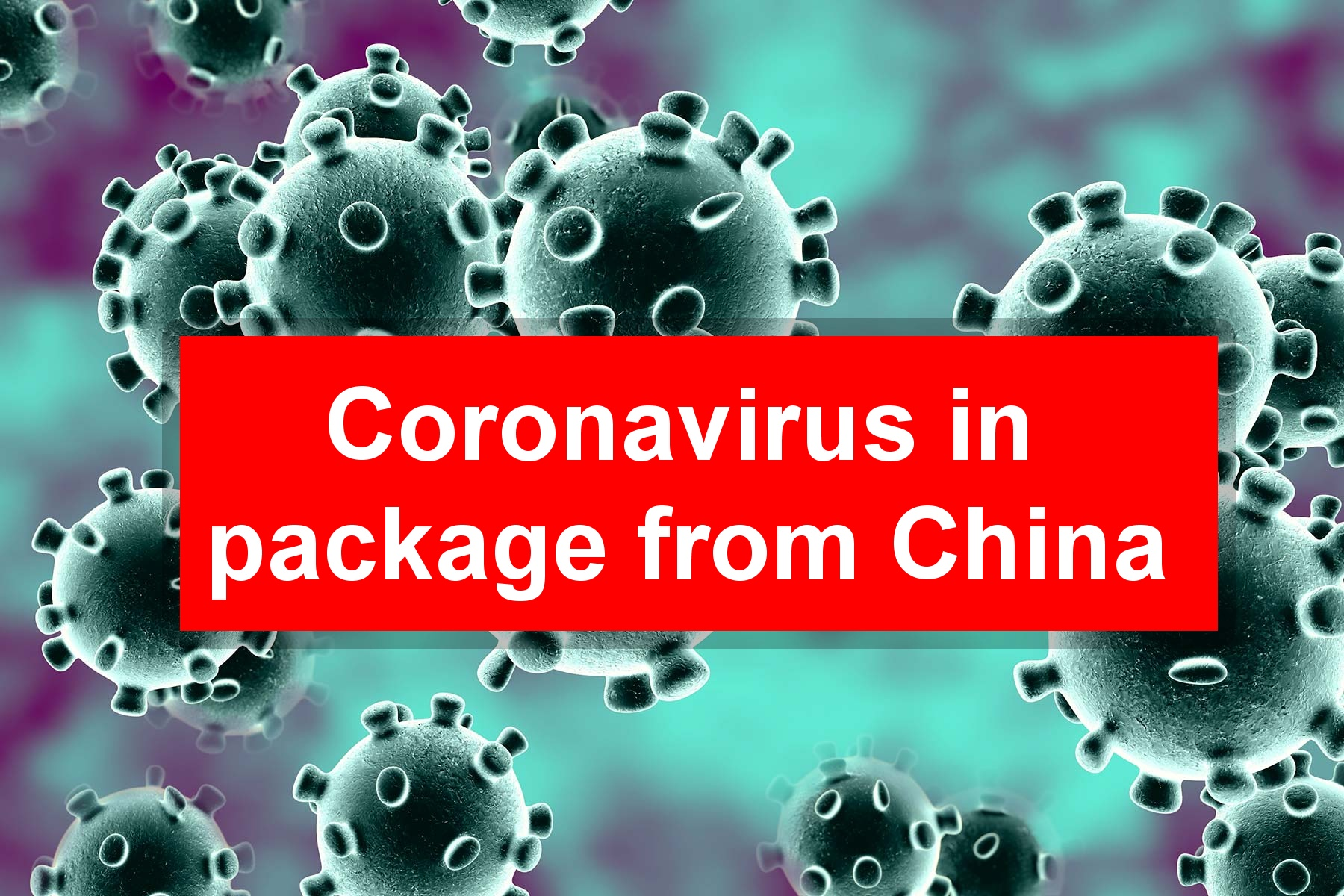 Coronavirus package china aliexpress disease