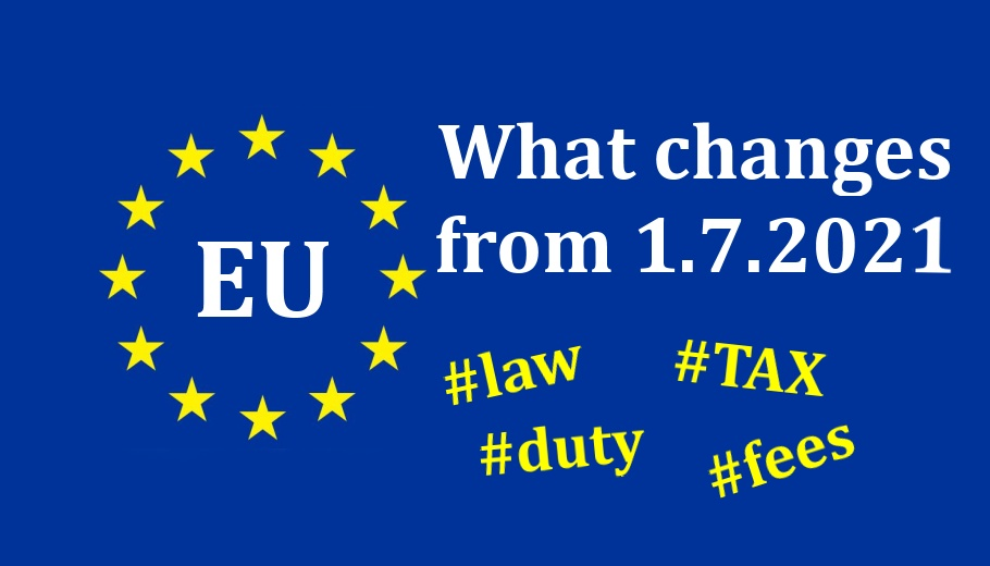 Aliexpress new law 1.7.2021 duty tax european eunion EU Eng