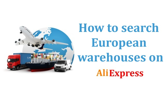 How to search European warehouses on Aliexpress tax customs